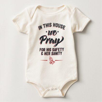 In This House We Pray For His Safety & Her Sanity Baby Bodysuit - gift for her idea diy special unique