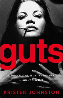 "Love Kristen Johnston and I love her funny and touching new book ""Guts"", about how her addiction to drugs and alcohol led her stomach to actually explode, nearly killing her. She's teaching now at NYU - lucky students."