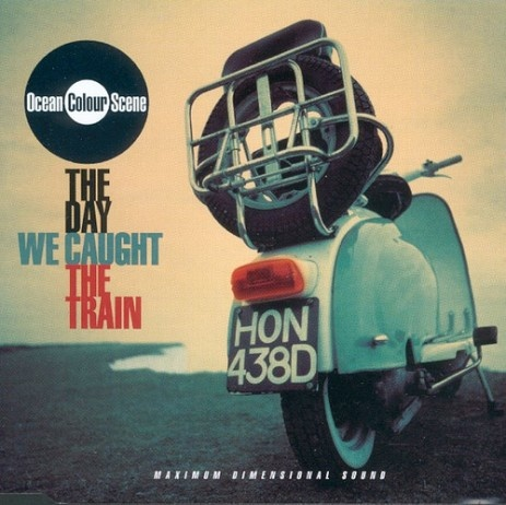 Ocean Colour Scene - The day we caught the train