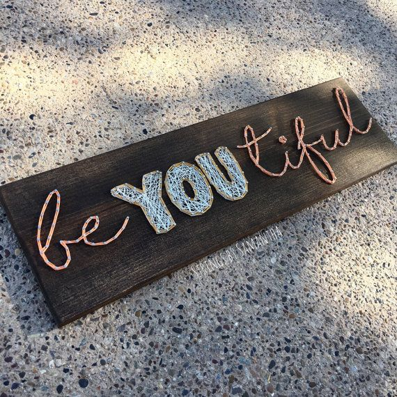 be YOU tiful String Art Sign by StringsbySamantha on Etsy