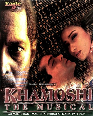 Khamoshi: The Musical (1996)