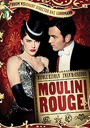 Moulin Rouge! T2: I'm a romantic.