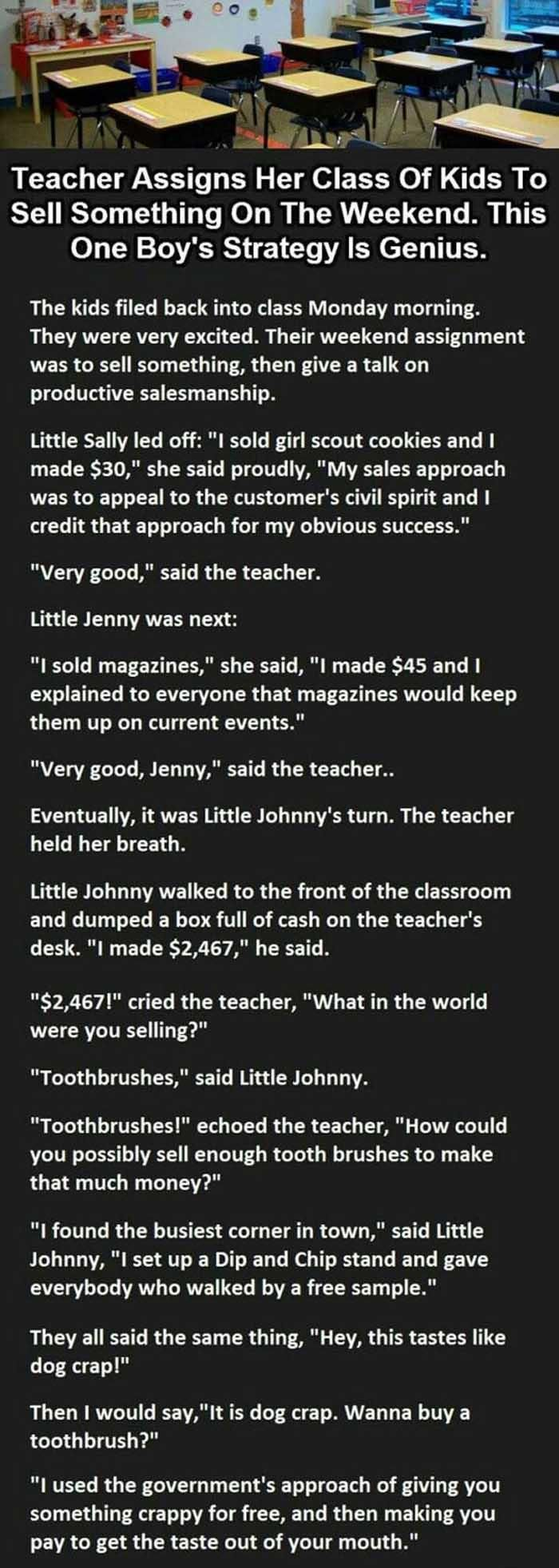 This kid is totally going places, he absolutely used the right method.