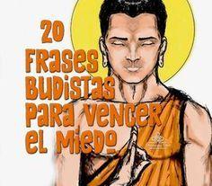 20 frases budistas para vencer el miedo ..-
