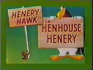 Henhouse Henery (1949) - http://www.youtube.com/watch?v=rIjQZ9mg6d4