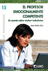 Joan Vaello. El profesor emocionalmente competente. CAC 371.1 VAE pro