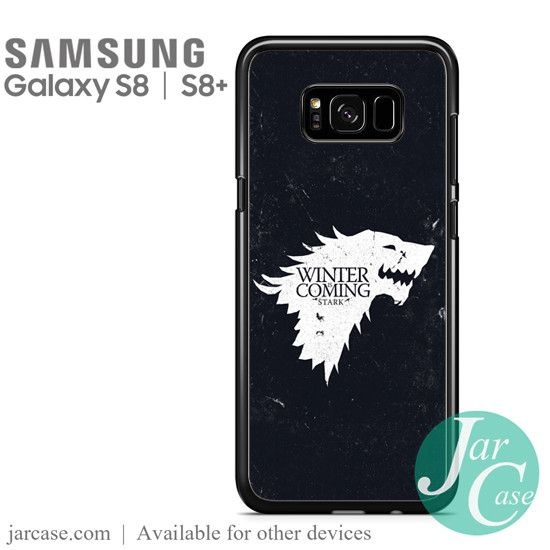 Game of Thrones Stark Quotes Winter is Coming Phone Case for Samsung Galaxy S8 & S8 Plus