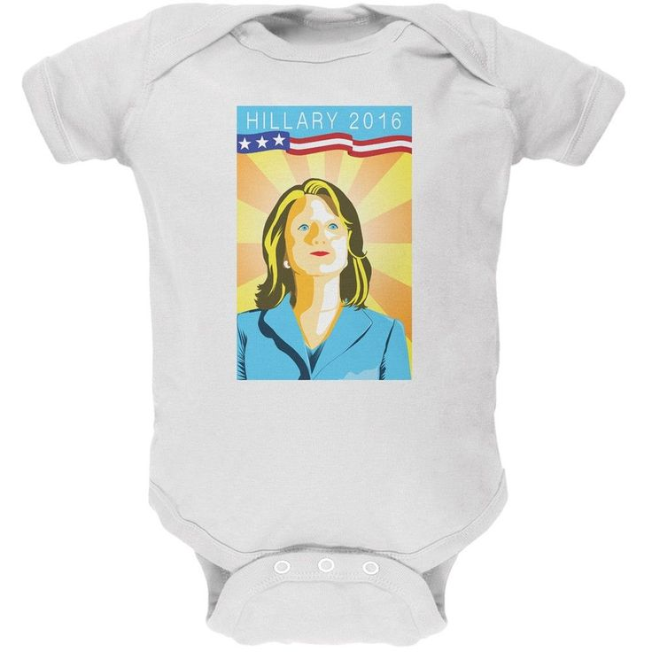 Election Hillary Clinton Poster White Soft Baby One Piece