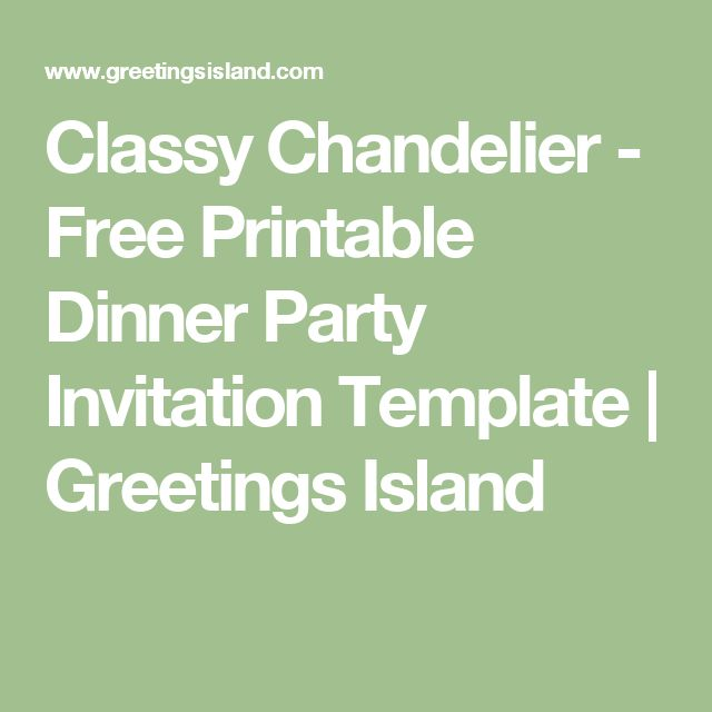 Classy Chandelier - Free Printable Dinner Party Invitation - dinner party invitation templates free