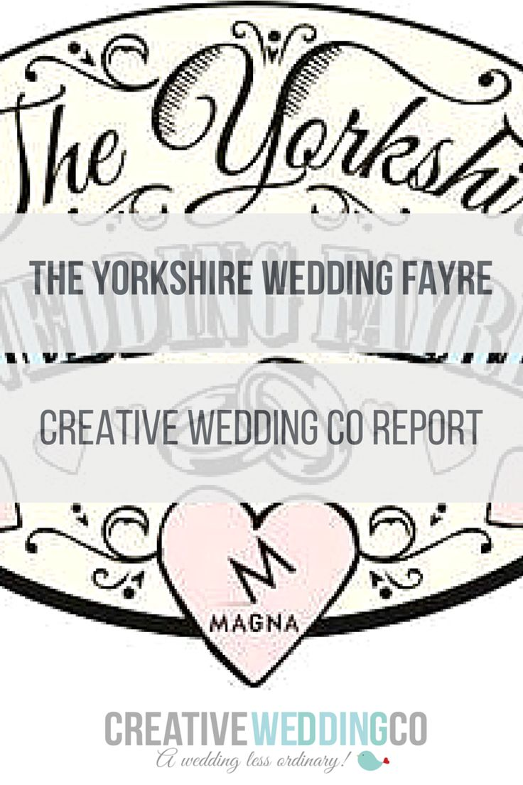 The Yorkshire Wedding Fayre - Creative Wedding Co