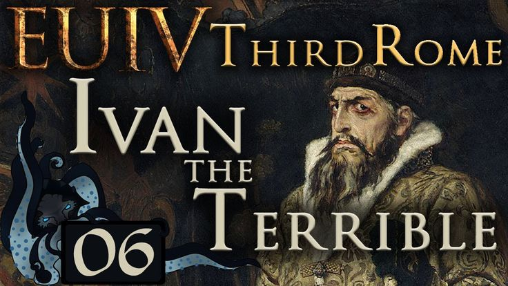 Streltsy - Let's Play EU IV: Third Rome as Ivan the Terrible - #06 (Very...