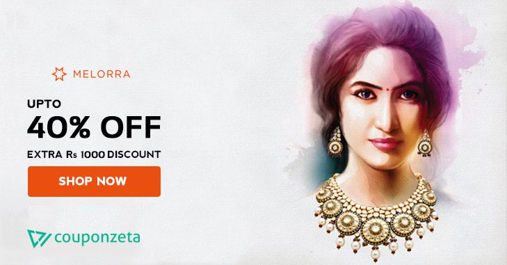 Upto 40% off and additional Rs 1000 discount on gold and diamond jewellery @Melorra_com. Valid on minimum cart of Rs 10,000. #earrings #rings #necklaces #pendants For more #offers #coupons visit #CouponZeta