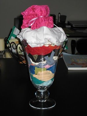 Panty Parfait.  A really cute shower gift.