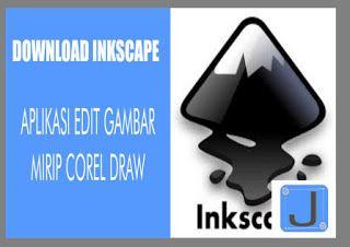 Ayo kunjung dan baca artikel Download Inkscape Aplikasi Edit Gambar Mirip Corel Draw