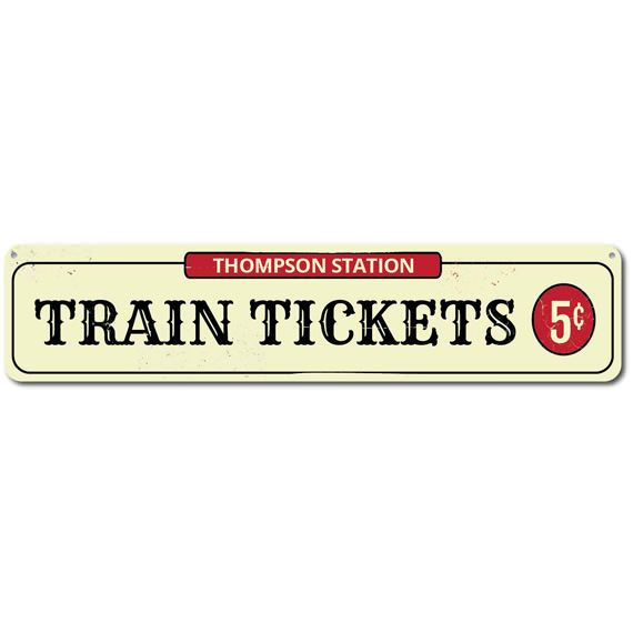 Welcome guests to your train station - tickets only 5 cents! Personalize this durable aluminum sign with your name or customize this quality sign for another train lover and gift it! Available in other sizes and ready to mount! This sign is a perfect finishing touch to your home decor - so unique!