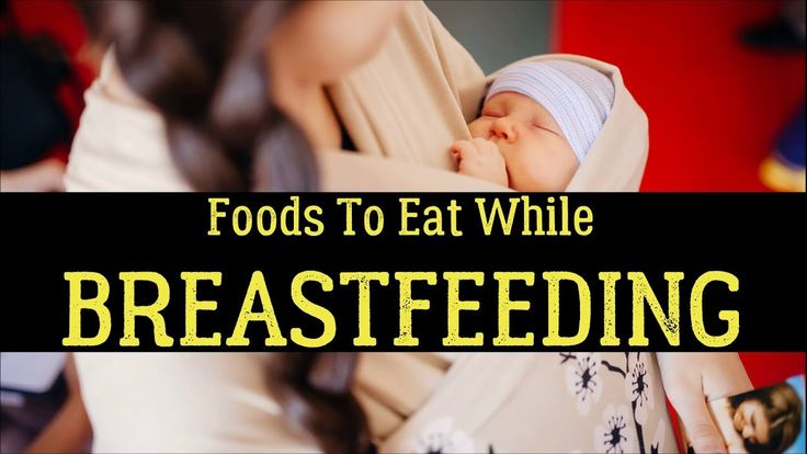 Top 20 Best Foods To Eat While Breastfeeding
