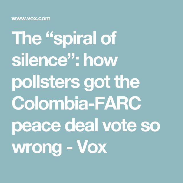 """The """"spiral of silence"""": how pollsters got the Colombia-FARC peace deal vote so wrong - Vox"""