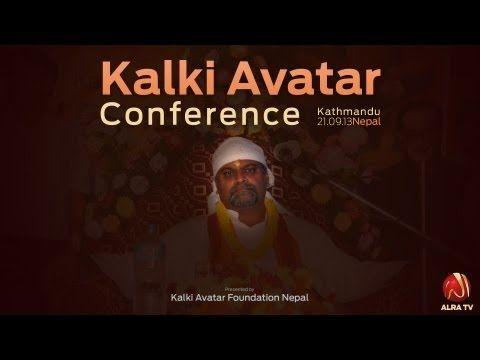 Kalki Avatar Conference - Kathmandu, Nepal   His Holiness Younus AlGohar was the Guest of Honour and blessed the Nepalese at the Kalki Avatar Conference!