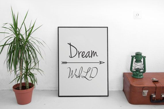 Dream Wild  Typography Design Printable Instant by LiveDreamDesign