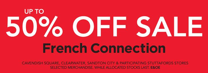 Get great savings on French Connection at Stuttafords!