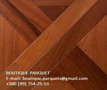 #ПАРКЕТ: САПЕЛИ BOUTIQUE PARQUET    E-mail: boutique.parquets@gmail.com    +380 (99) 754-25-51