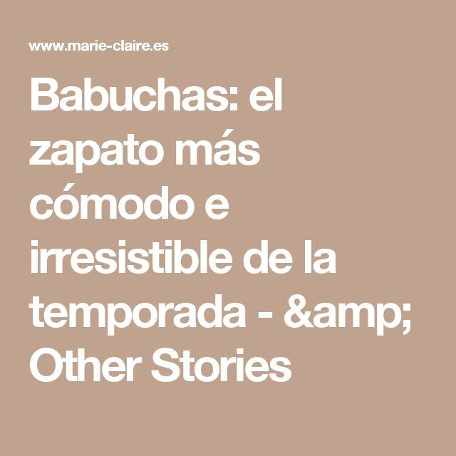 Babuchas: el zapato más cómodo e irresistible de la temporada - & Other Stories