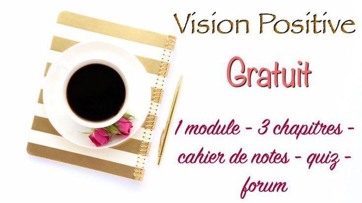 Gratuit! Vision positive, un programme en ligne.