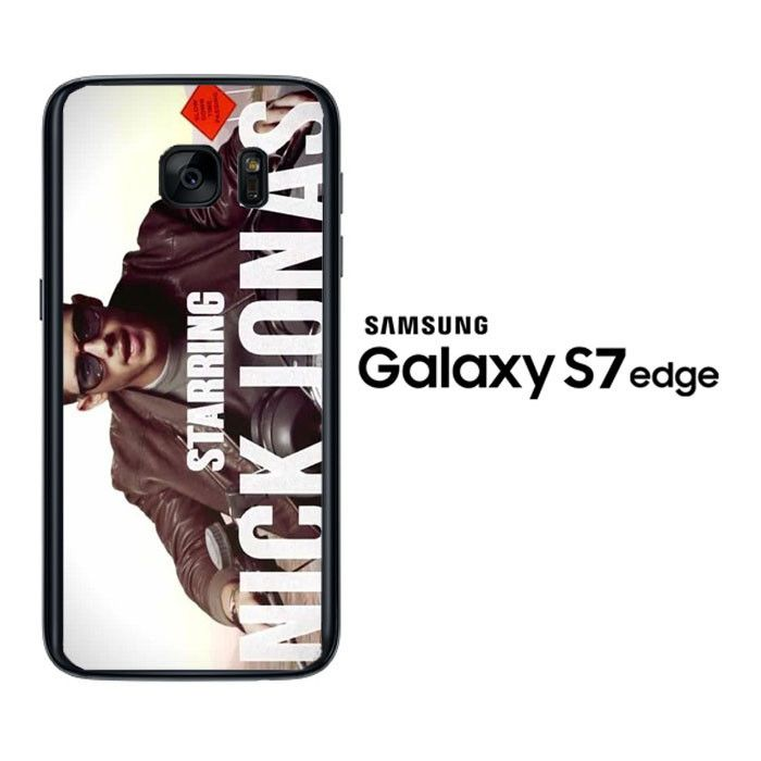 Jealous nick jonas F0486 Samsung Galaxy S7 Edge Case