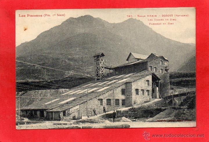 BOSSOT. VALLE DE ARAN. FABRICA DE ZINC. MINERIA (Postales - España - Cataluña Antigua (hasta 1939) - Lleida)