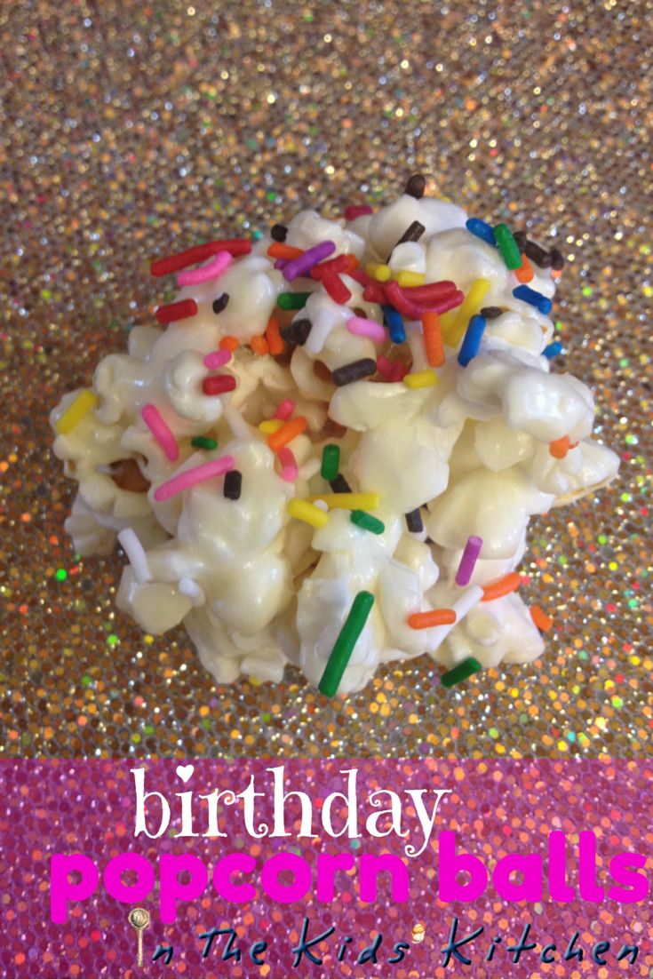 Birthday Popcorn Balls ⋆ Study at Home Mama