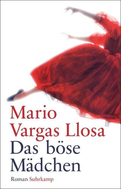 Das böse Mädchen - Mario Vargas Llosa