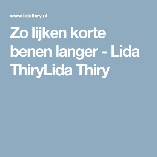 Zo lijken korte benen langer - Lida ThiryLida Thiry