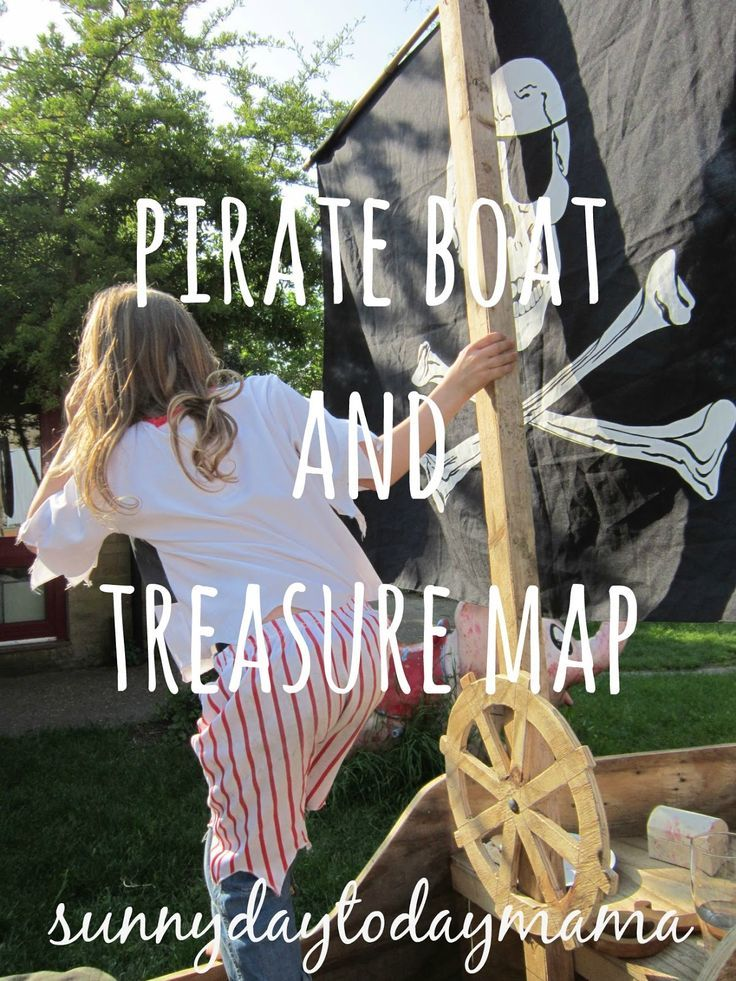 Homemade wooden pirate boat and a treasure map for outdoor play in the garden sunnydaytodaymama...