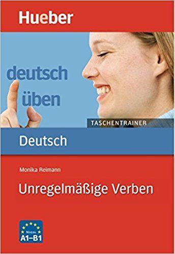 Německý cvičení taška Trainer. nepravidelný Sloveso: A1až B1: Amazon.de: Monika Reimann: Bücher