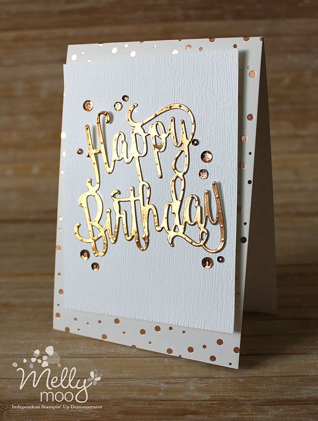 Copper Birthday Summer Quick And Glam Mellymoo Papercrafting Birthday Cards Birthday Card Craft Handmade Birthday Cards