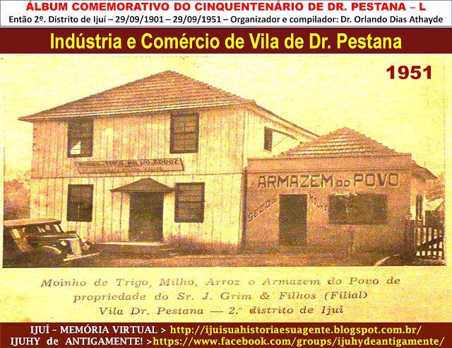 IJUÍ - RS - Memória Virtual: Moinho de trigo, milho, arroz e Armazém do Povo de...