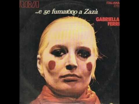 Gabriella Ferri - DOVE STA ZAZA'