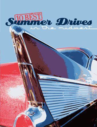 10 Best Summer Drives in the Midwest - Summer Fun - Minneapolis, St. Paul, Minnesota