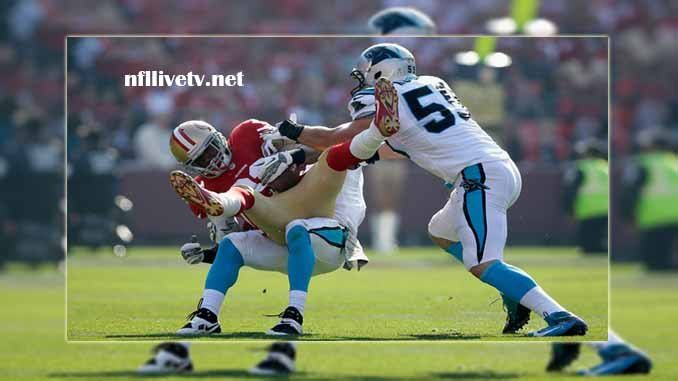 Carolina Panthers vs San Francisco 49ers Live Stream Teams: Panthers vs 49ers Time: 4:25 PM ET Week-1 Date: Sunday on 10 September 2017 Location: Levi's Stadium, Santa Clara TV: NAT Carolina Panthers vs San Francisco 49ers Live Stream Watch NFL Live Streaming Online The Carolina Panthers...