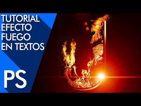 Tutorial Photoshop: Efecto Texto de Fuego a partir de Canales Alfa by @photoshopstiben - YouTube