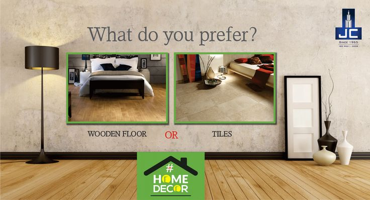 What do you prefer a Wooden Flooring or Tiles in your Dream Abode?