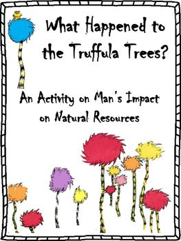 Worksheet The Lorax Lesson Plans best 25 the lorax ideas on pinterest book earth day mans impact natural resources activity