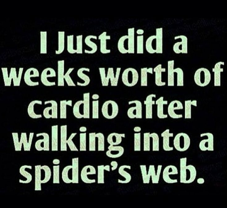 It's the only way I get in cardio... accidentally.