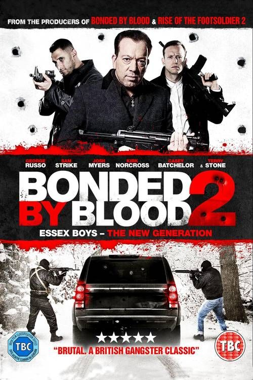Bonded by Blood 2 (2017) Full Movie Streaming HD