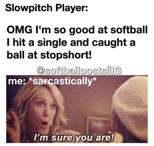 Or when they're like I hit sooo many homeruns.  Yeah, off a ball already coming in at the perfect speed/arc.