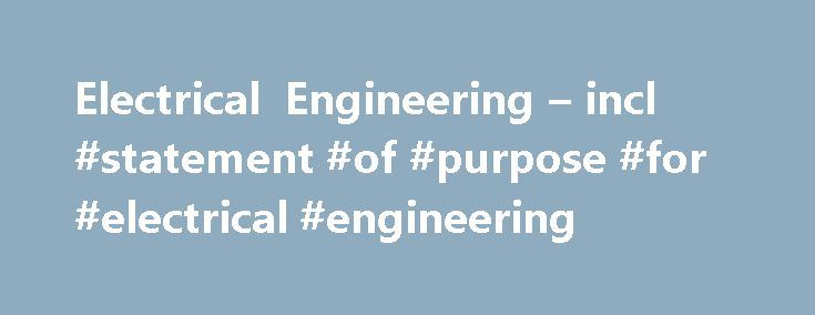 Electrical Engineering – incl #statement #of #purpose #for #electrical #engineering http://solomon-islands.nef2.com/electrical-engineering-incl-statement-of-purpose-for-electrical-engineering/  # Electrical Engineering About this journal Published in agreement with Verband Deutscher Elektrotechniker (VDE), Electrical Engineering-Archiv für Elektrotechnik features original research papers across the broad spectrum of electrical power e Published in agreement with Verband Deutscher…