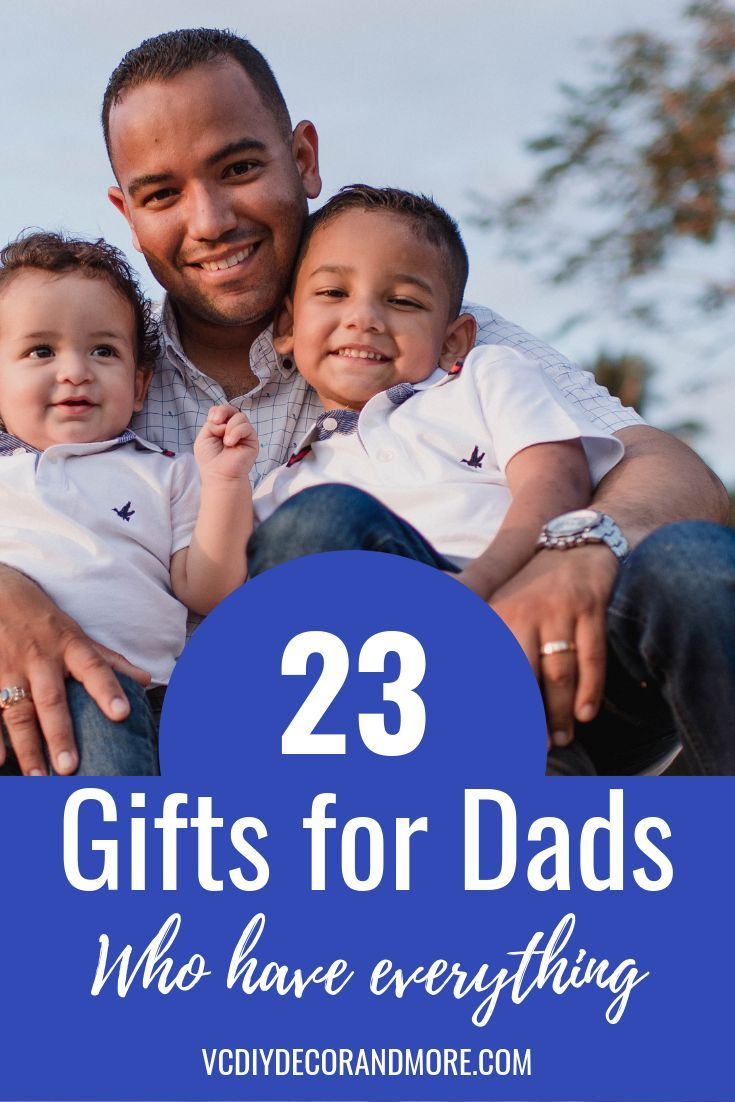 Unique Gifts For Dad Who Has Everything; For Birthdays ...