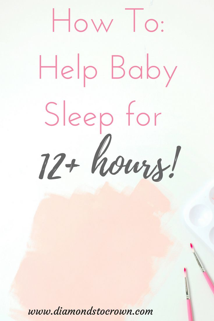 How to help your baby sleep through the night.  Babies sleeping all night.  Tips tricks hack for baby to sleep 12 hours.  Routine for bedtime nighttime with baby night time routine.