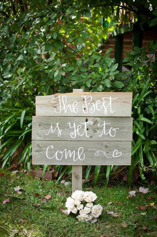 The best it yet to come ...wooden rustic sign for weddings or engagements ...what a great greeting for your guest to enter with ...available for hire at mysweeteventhire .com.au