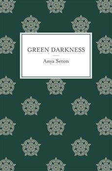 Classic author Anya Seton - Green Darkness. Historical fiction. Design by Natalie Chen.